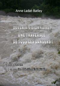 LE SITE DE LA VISIONNAIRE ANNE LADAT-BATLEY Tome1-200x286